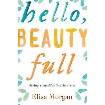 Hello Beauty Full-herra Elisa Morgan