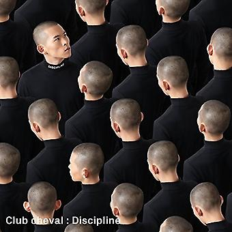 Club Cheval - disiplin [Vinyl] USA importere