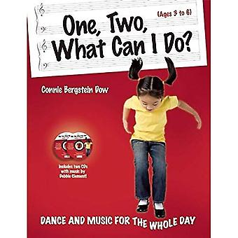 One, Two, What Can I Do?: Dance and Music for the Whole Day