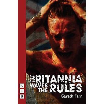 Britannia agite les règles par Gareth Farr