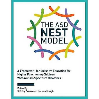 The ASD Nest Model - A Framework for Inclusive Education for Higher Fu