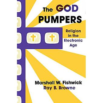 God Pumpers Religion by Fishwick amp Browne
