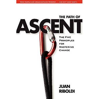 The Path of Ascent by Riboldi & Juan