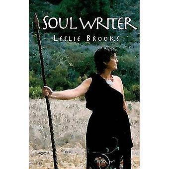 Soul Writer by Brooks & Leslie