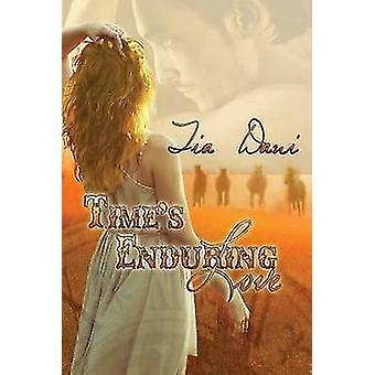 Times Enduring Love by Dani & Tia