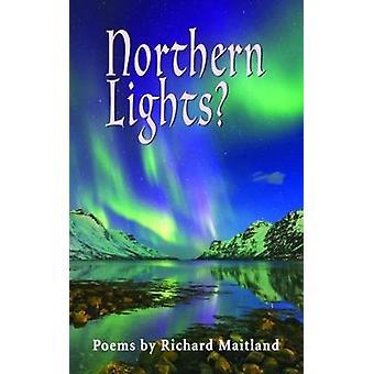 Northern Lights by Maitland & Richard