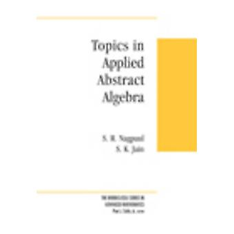 Emner i Applied Abstract Algebra af S. R. Nagpaul - S. K. Jain - 97