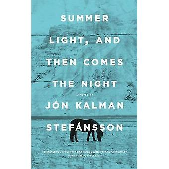 Summer Light - and Then Comes the Night by Jon Kalman Stefansson - 97