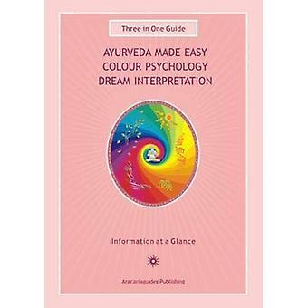 Ayurveda Made Easy / Colour Psychology / Dream Interpretation - Three