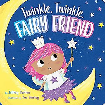 Twinkle - Twinkle - Fairy Friend by Jeffrey Burton - 9781534439771 Bo