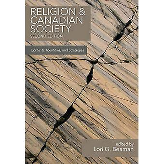Religion and Canadian Society - Contexts - Identities & Strategies (2n
