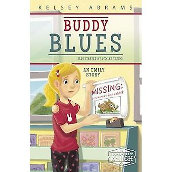 Buddy Blues - An Emily Story by Kelsey Abrams - 9781631632518 Book
