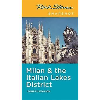 Rick Steves Snapshot Milan & the Italian Lakes District (Fourth E