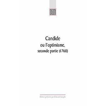 Candide - Ou L'optimisme - Seconde Partie (1760) by E.M. Langille - Vo