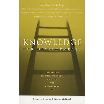 Knowledge for Development? - Comparing British -Japanese - Swedish and