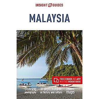 Insight Guides Malaysia (Travel Guide with Free eBook) by APA Publica