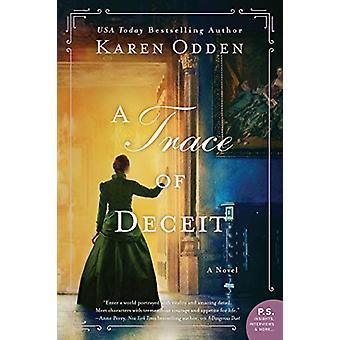 A Trace of Deceit - A Novel by Karen Odden - 9780062796622 Book