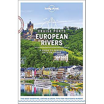 Lonely Planet Cruise Ports European Rivers by Lonely Planet - 9781788