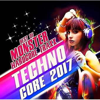 Techno Core 2017: Best of Monster Hardcore Traxx - Techno Core 2017: Best of Monster Hardcore Traxx [CD] USA import