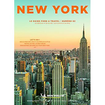 New York Guide to Food  Travel by Michelin