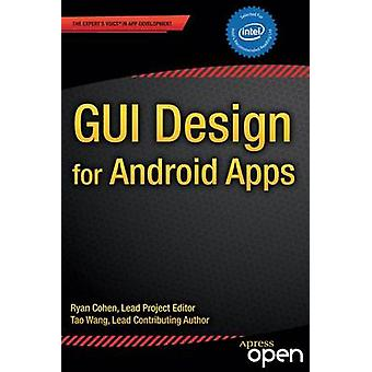 GUI Design for Android Apps by Ryan Cohen - 9781484203835 Book