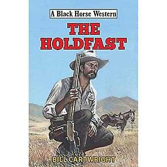 The Holdfast (A Black Horse Western)