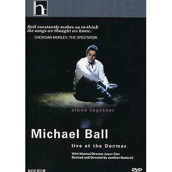 Michael Ball - Alone Together-Live at the Donmar [DVD] USA import