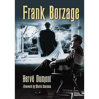 Frank Borzage by Dumont & Herve