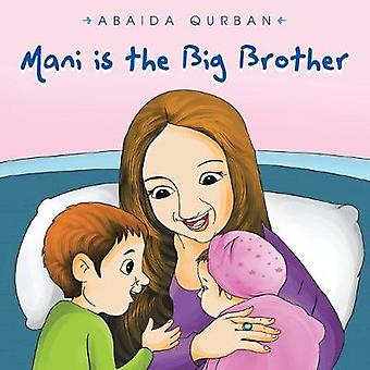 Mani Is the Big Brother by Abaida Qurban - 9781984592149 Book