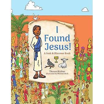 I Found Jesus!