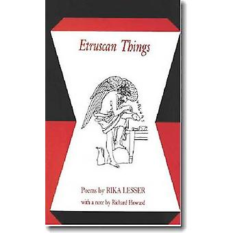 Etruscan Things by Lesser & Rika