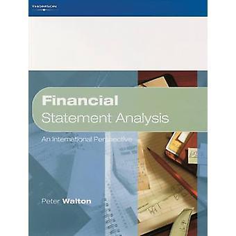 Financial Statement Analysis by Peter Emeritus Professor at the Open University Walton