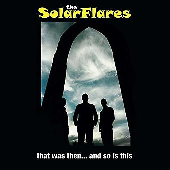 Solarflares - That Was Then... and So Is This [Vinyl] USA import