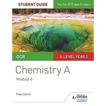 OCR kjemi A Student Guide 4 - organisk kjemi og analyse av Mi