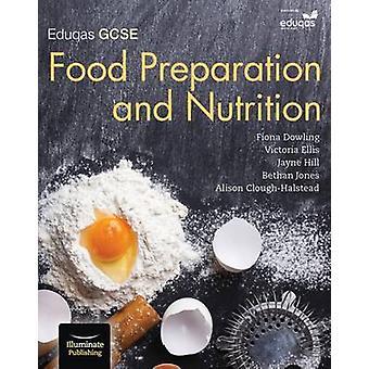 La préparation des aliments GCSE Eduqas & Nutrition - livre de l'élève par Alison Clou