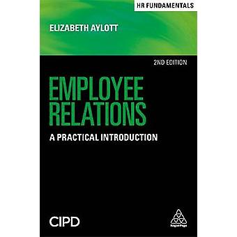 Employee Relations - A Practical Introduction by Elizabeth Aylott - 97