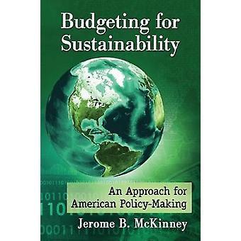 Orçamentação para a sustentabilidade - uma abordagem para a elaboração de políticas americana