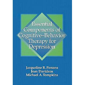 Essential Components of Cognitive-behavior Therapy for Depression by