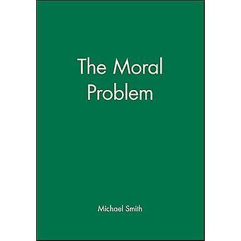 Das moralische Problem von Michael Smith - 9780631192466 Buch
