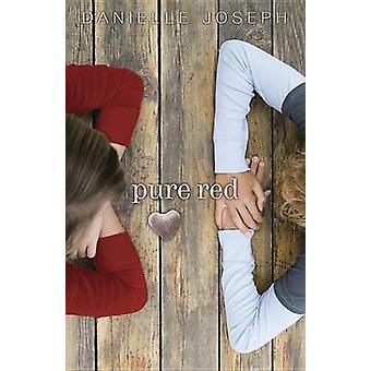 Rouge pur par Danielle Joseph - livre 9780738727431