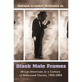 Noir hommes cadres - afro-américains dans un siècle de cinéma hollywoodien