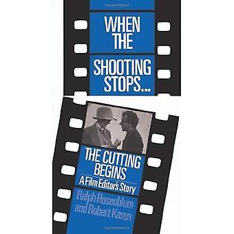 När inspelningen slutar... Sticklingen börjar: en Film Editor's Story (Da Capo Paperback)