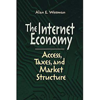 Internetekonomin: Tillgång, skatter och marknadsstruktur