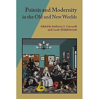 Poiesis et modernité dans les mondes anciens et nouveaux