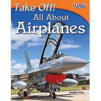 Décoller! Tout sur les avions (temps pour les lecteurs de Nonfiction Kids: niveau 3.2)