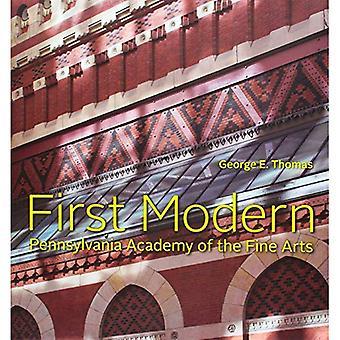 Primer moderno: Academia de Pennsylvania de Bellas Artes