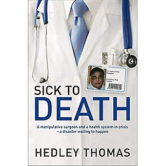 Sick to Death: A Manipulative Surgeon and a Health System in Crisis - a Disaster Waiting to Happen