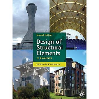 Ontwerp van structurele elementen door W M C McKenzie