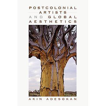 Postkoloniale kunstnere og globale æstetik af Adesokan & Charlines