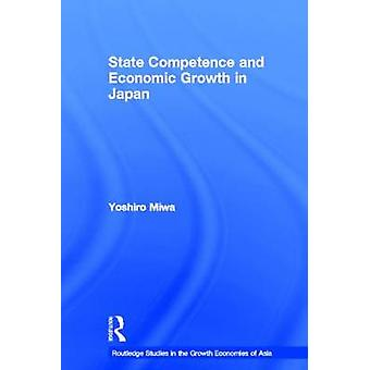 State Competence and Economic Growth in Japan by Miwa & Yoshiro